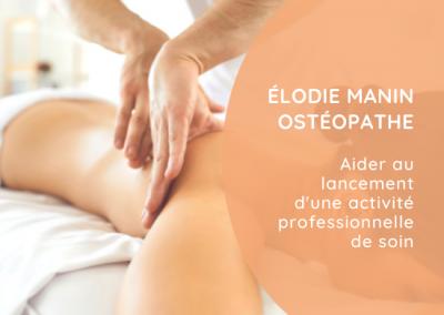 Élodie Manin Ostéopathe   Découvrir le projet