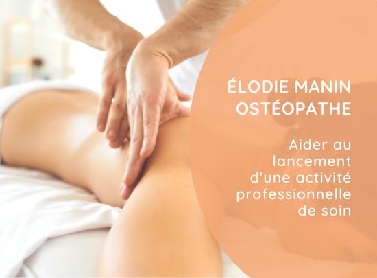 Élodie Manin Ostéopathe | Découvrir le projet
