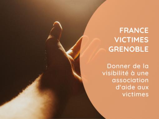 France Victimes Grenoble   Découvrir le projet