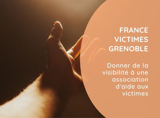 France Victimes Grenoble | Découvrir le projet